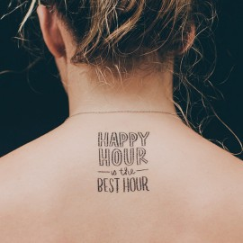 happy hour is the best hour tattoo